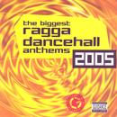 The Biggest Ragga Dancehall Anthems 2005 thumbnail