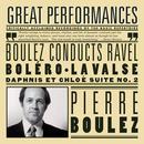 Boulez Conducts Ravel (Boléro, La Valse, Rapsodie Espagnole, Alborada del Gracioso, Daphnis et Chloé Suite No. 2) thumbnail