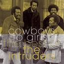 The Best Of The Intruders: Cowboys To Girls thumbnail
