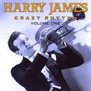 Harry James - Crazy Rhythm Vol 1 thumbnail