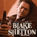 Loaded: The Best Of Blake Shelton thumbnail