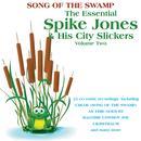The Essential Spike Jones & His City Slickers, Vol 2 thumbnail