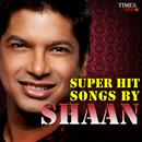 Super Hit Songs By Shaan thumbnail