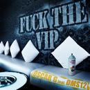 F**k The VIP thumbnail