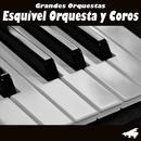 Esquivel Orquestas De Oro thumbnail