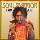 Soul Warrior - I Am Levi thumbnail