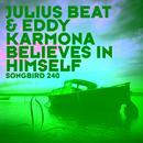 Believes In Himself (Single) thumbnail