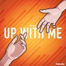 Up With Me  thumbnail