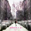 Where R U (Single) thumbnail