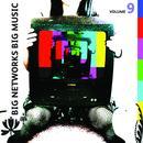 Big Networks, Big Music: Volume 9 thumbnail