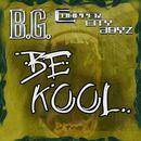 Be Kool (Gar & Snipe Feat. B.G.) (Single) thumbnail