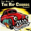 The Best Of The Rip Chords...Today! thumbnail