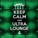 Keep Calm And Ultra Lounge 4 thumbnail