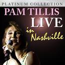 Pam Tillis - Live In Nashville (Live) thumbnail