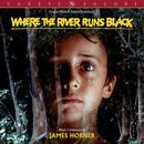 Where The River Runs Black (Original Motion Picture Soundtrack) thumbnail