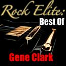 Rock Elite: Best Of Gene Clark thumbnail