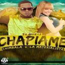Tu Quieres Chapiame (Single) thumbnail