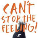 "CAN'T STOP THE FEELING! (Original Song From DreamWorks Animation's ""Trolls"") (Single) thumbnail"
