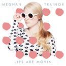 Lips Are Movin (Single) thumbnail