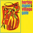 Herbie Mann At The Village Gate thumbnail