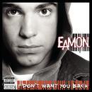 I Don't Want You Back (Explicit) thumbnail