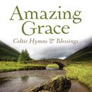 Amazing Grace: Celtic Hymns & Blessings thumbnail