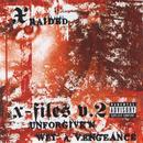 X-Filez V.2: Unforgiven Wit A Vengeance (Explicit) thumbnail