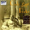 Porter, Cole - Cole Sings Porter - Recordings Of Cole Porter Singing Music From Can-can And Jubilee thumbnail