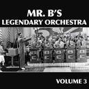 Mr. B's Legendary Orchestra Volume 3 thumbnail