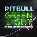 Greenlight (Single) thumbnail
