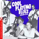 Cool Playing Blues: Chicago Style (Digitally Remastered) thumbnail