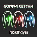 Gonna Getcha EP thumbnail