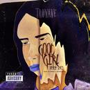 Good Girl Gone Bad (Single) thumbnail