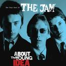 About The Young Idea: The Very Best Of The Jam thumbnail