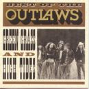 Best Of The Outlaws, Green Grass And High Tides Forever thumbnail