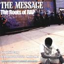 The Message: The Roots Of Rap thumbnail
