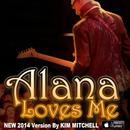 Alana Loves Me (Single) thumbnail