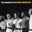 The Essential Mahavishnu Orchestra With John McLaughlin thumbnail