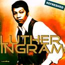 Luther Ingram Refreshed thumbnail