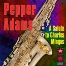 A Salute To Charles Mingus thumbnail
