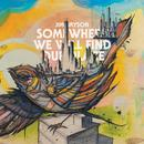 Somewhere We Will Find Our Place thumbnail