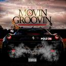 Movin & Groovin (feat. Polo 2G) thumbnail