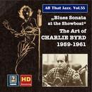 """All That Jazz, Vol. 55: """"Blues Sonata At The Showboat""""  thumbnail"""