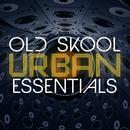 Old Skool Urban Essentials thumbnail