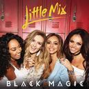 Black Magic (Remixes) (Single) thumbnail