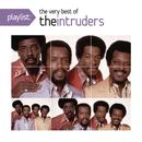 Playlist: The Very Best Of The Intruders thumbnail