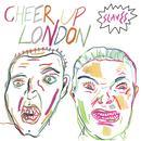 Cheer Up London (Single) thumbnail