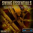 Swing Essentials Vol 12 - Ted Heath His Orchestra thumbnail