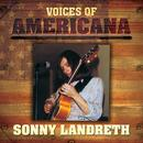 Voices Of Americana: Sonny Landreth thumbnail