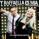 Y Raffaella Es Mia - (Paolo Aliberti Melodica Moody Mix) thumbnail